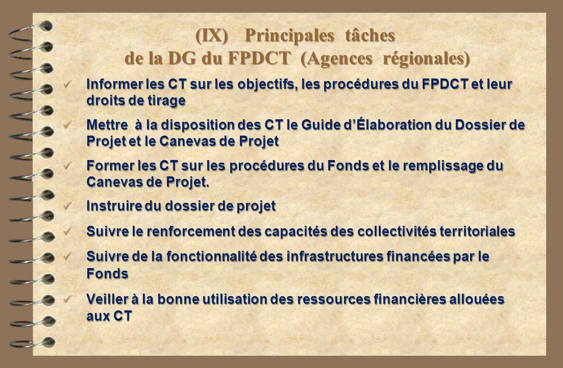 (IX) Principales tâches de la DG du FPDCT (Agences régionales)