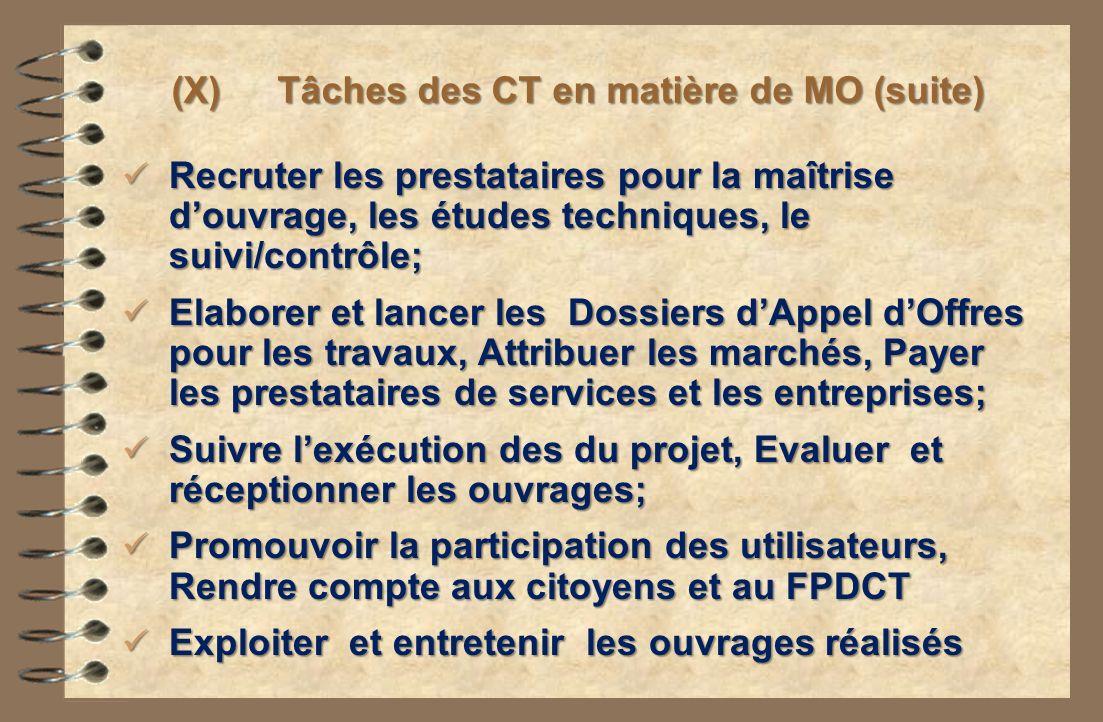 (X) Tâches des CT en matière de MO (suite)