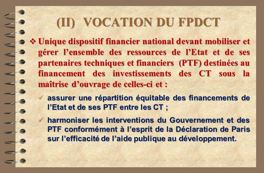 (II) VOCATION DU FPDCT
