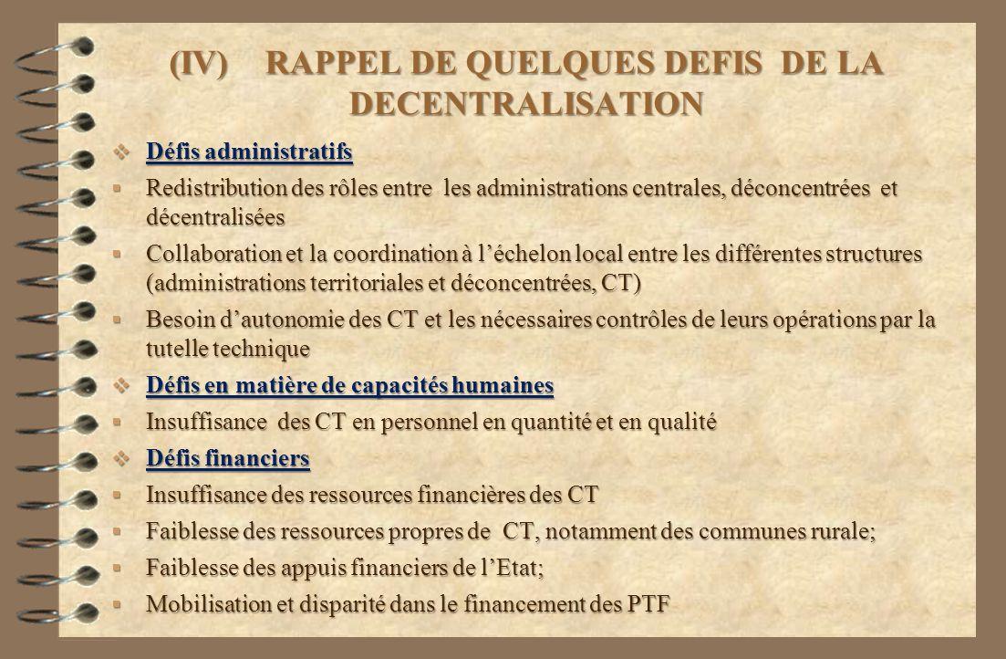 (IV) RAPPEL DE QUELQUES DEFIS DE LA DECENTRALISATION