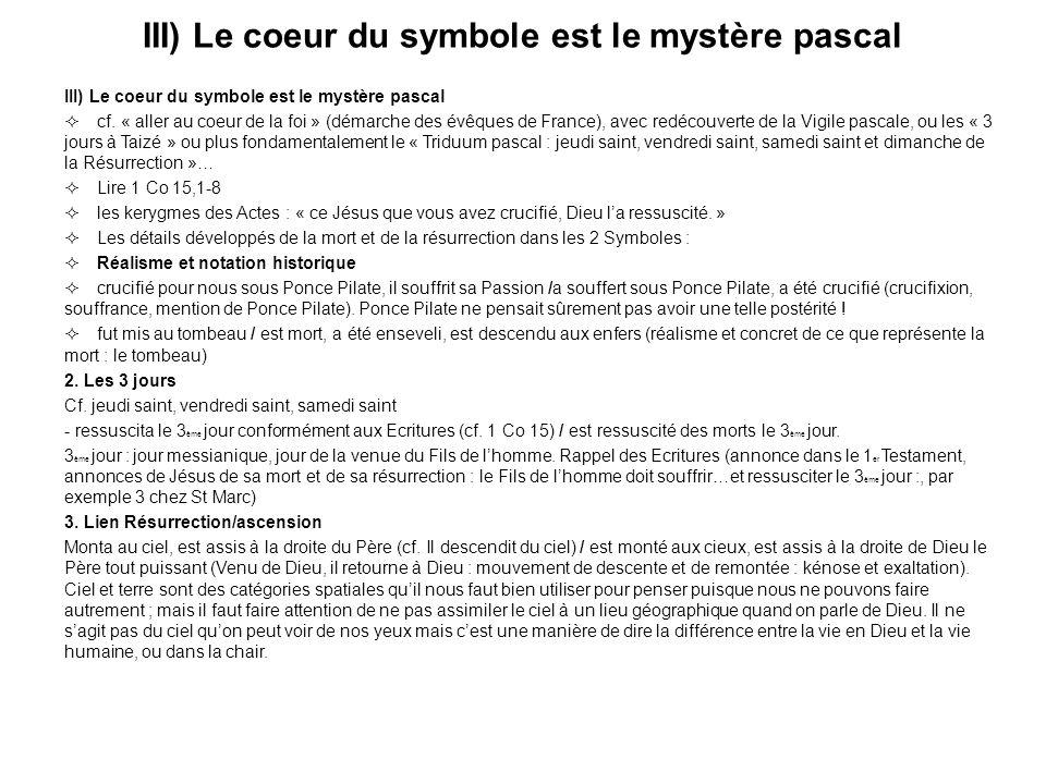 III) Le coeur du symbole est le mystère pascal