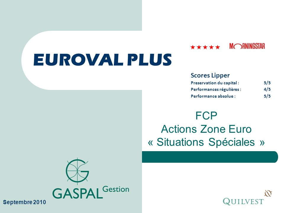 FCP Actions Zone Euro « Situations Spéciales »