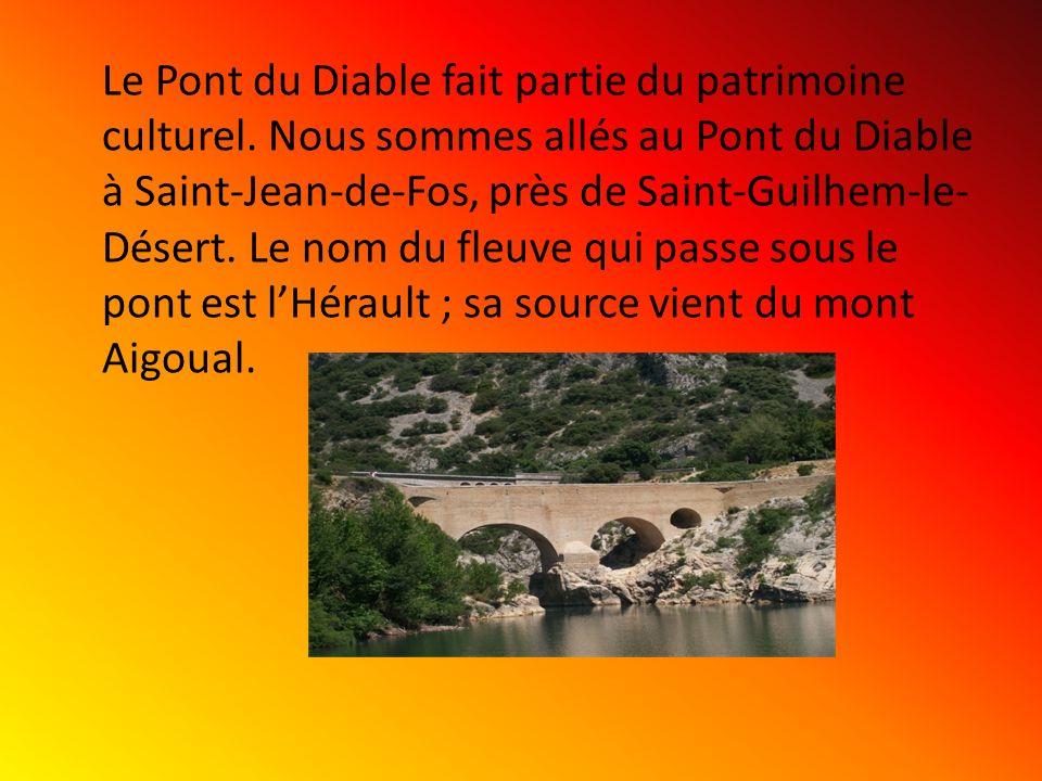 Le Pont du Diable fait partie du patrimoine culturel