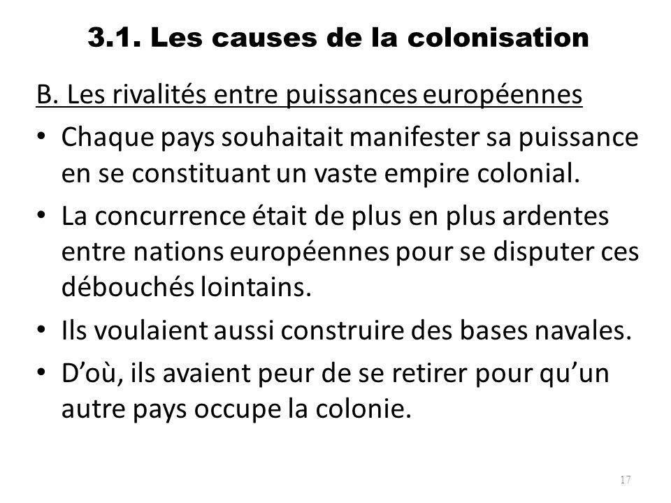 3.1. Les causes de la colonisation