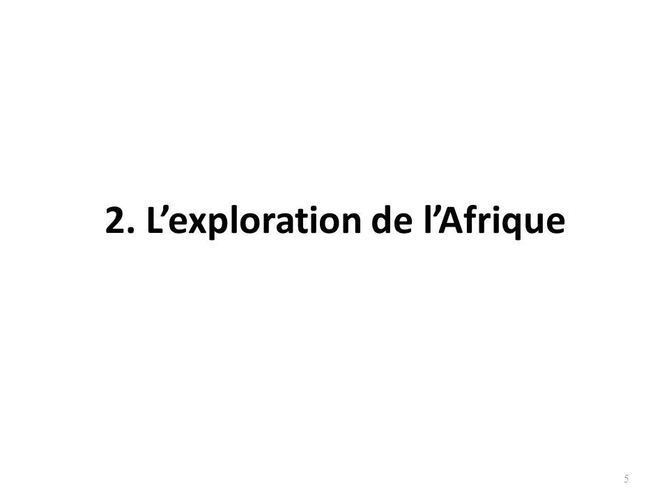 2. L'exploration de l'Afrique