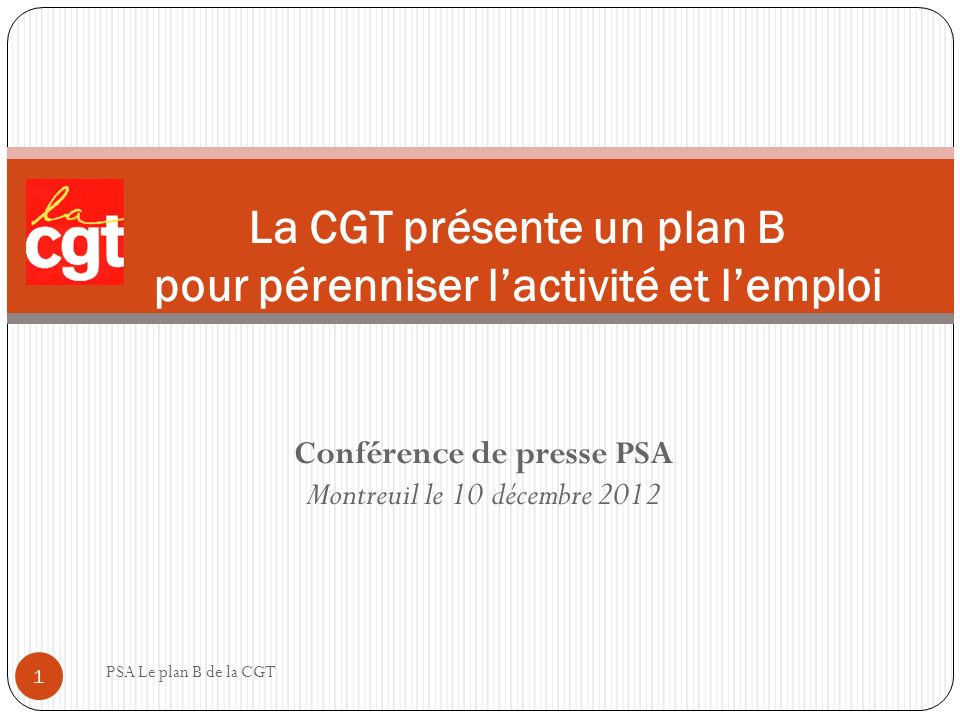 La CGT présente un plan B pour pérenniser l'activité et l'emploi