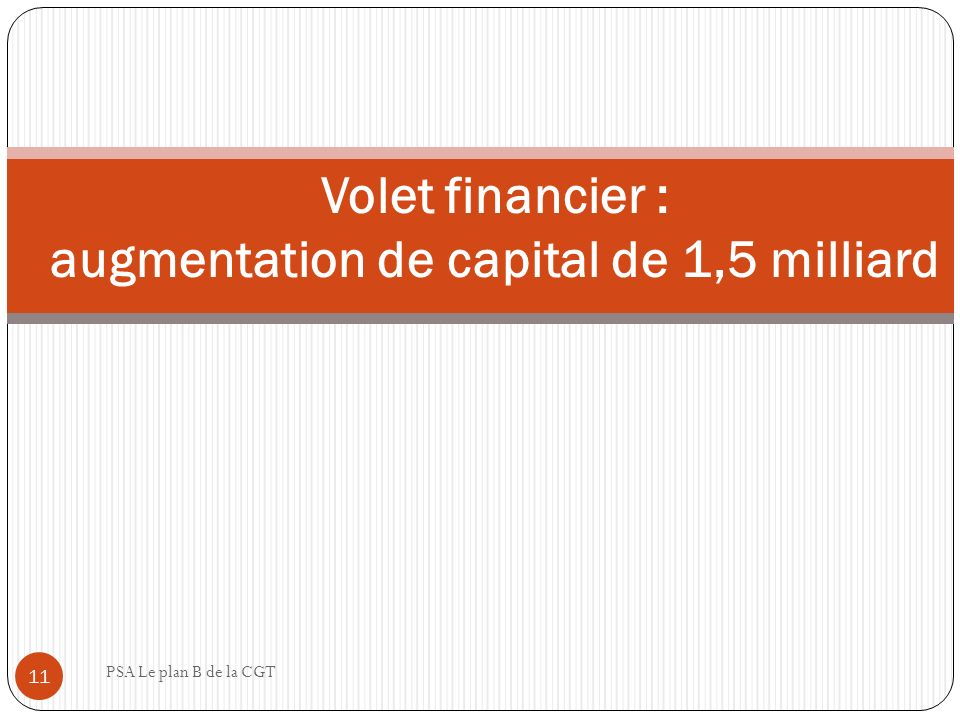 Volet financier : augmentation de capital de 1,5 milliard