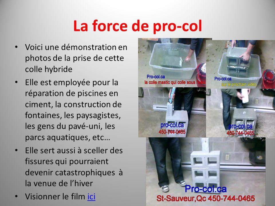 La force de pro-col Voici une démonstration en photos de la prise de cette colle hybride.