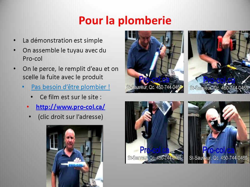 Pour la plomberie La démonstration est simple