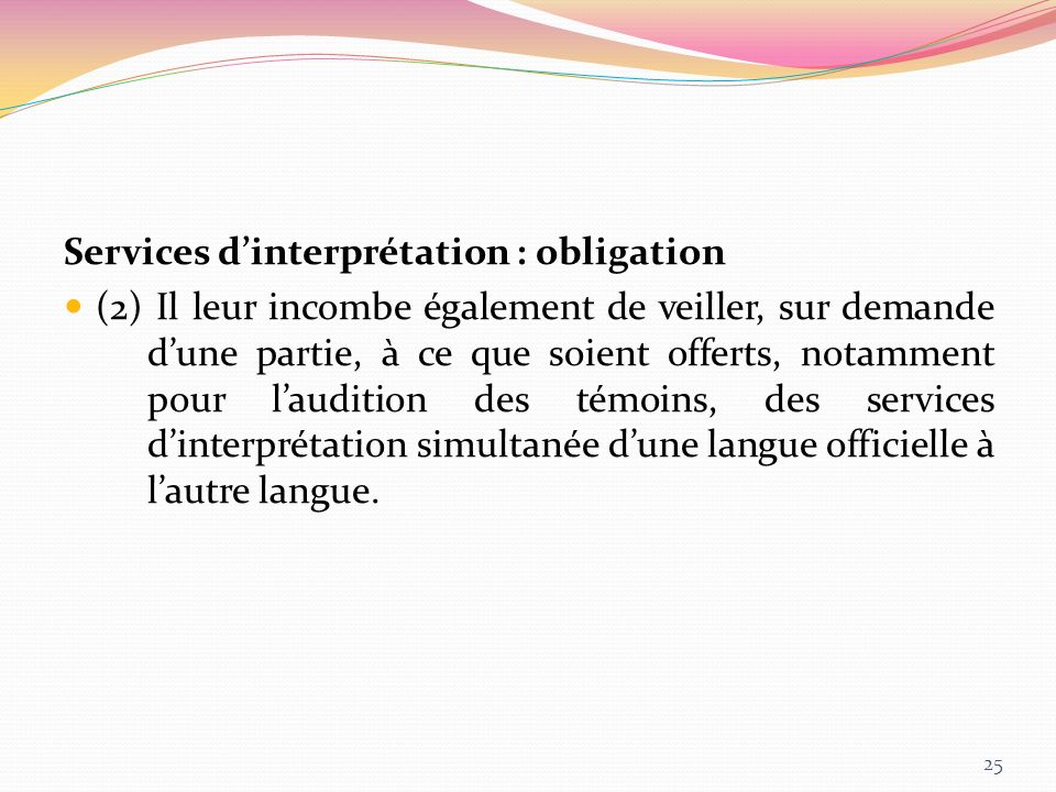 Services d'interprétation : obligation