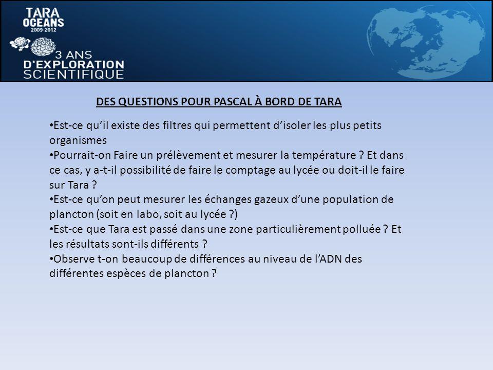 DES QUESTIONS POUR PASCAL À BORD DE TARA