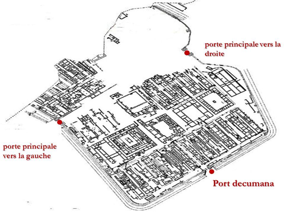 Port decumana porte principale vers la droite