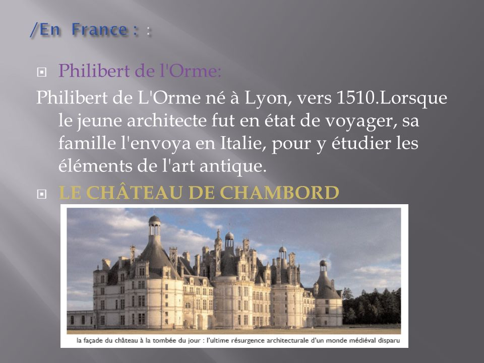 /En France : : Philibert de l Orme:
