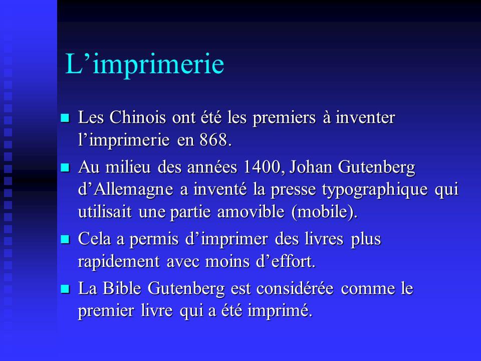 L'imprimerie Les Chinois ont été les premiers à inventer l'imprimerie en 868.