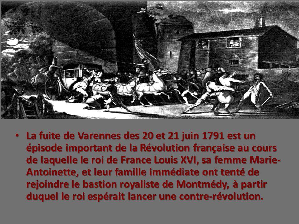 La fuite de Varennes des 20 et 21 juin 1791 est un épisode important de la Révolution française au cours de laquelle le roi de France Louis XVI, sa femme Marie-Antoinette, et leur famille immédiate ont tenté de rejoindre le bastion royaliste de Montmédy, à partir duquel le roi espérait lancer une contre-révolution.
