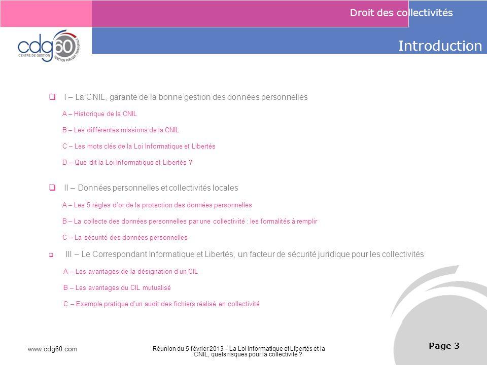 Introduction I – La CNIL, garante de la bonne gestion des données personnelles. A – Historique de la CNIL.