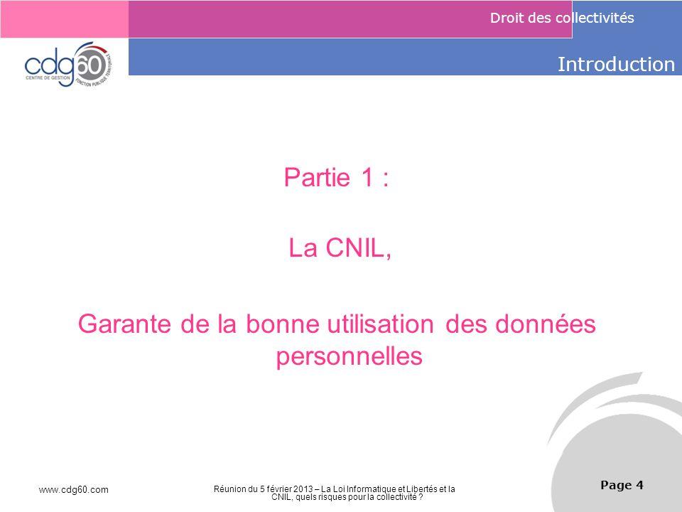 Introduction Partie 1 : La CNIL, Garante de la bonne utilisation des données personnelles