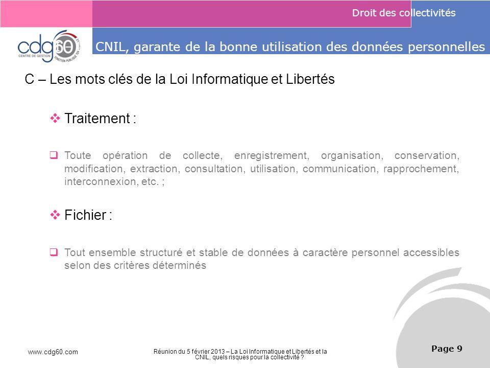 I – La CNIL, garante de la bonne utilisation des données personnelles