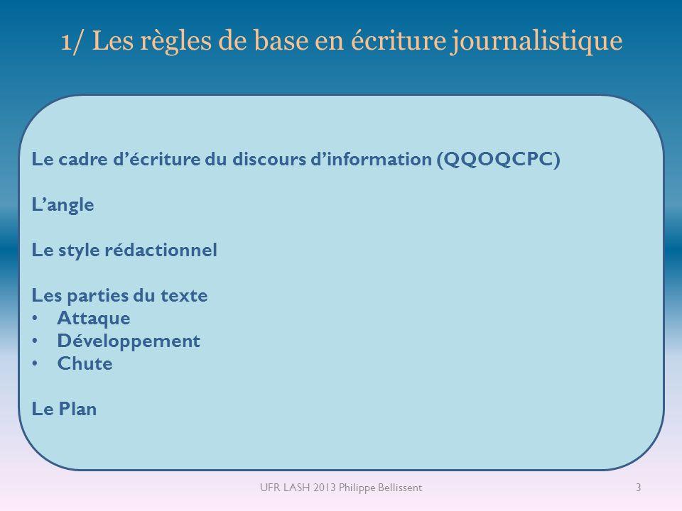 1/ Les règles de base en écriture journalistique
