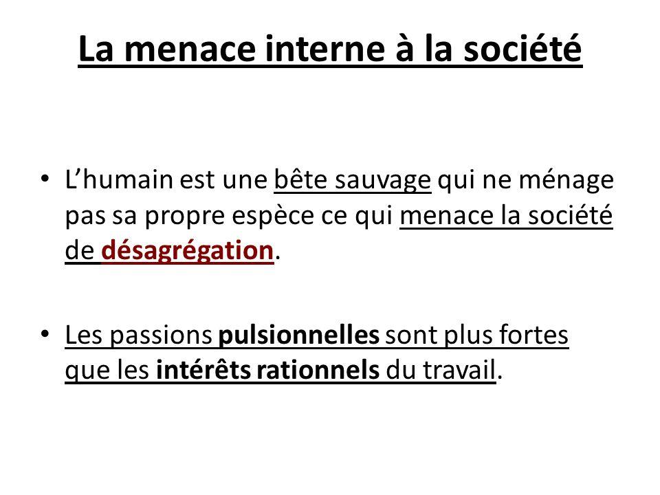 La menace interne à la société