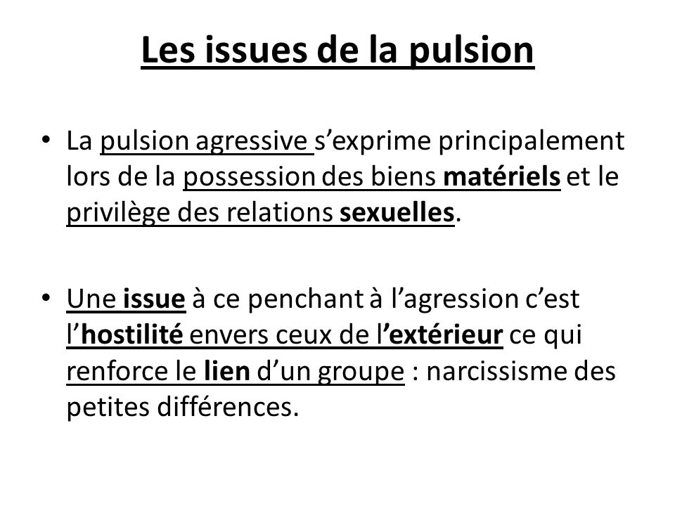 Les issues de la pulsion