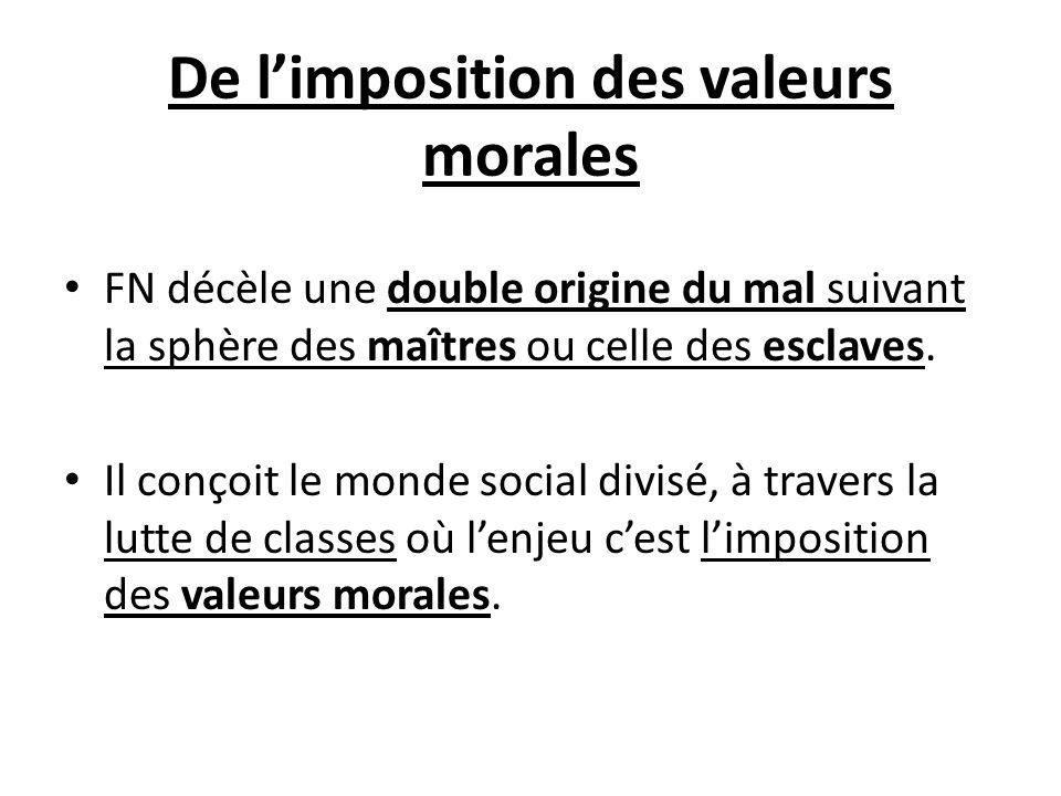 De l'imposition des valeurs morales