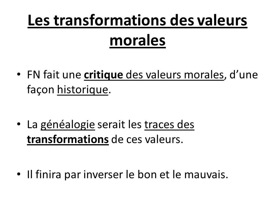 Les transformations des valeurs morales