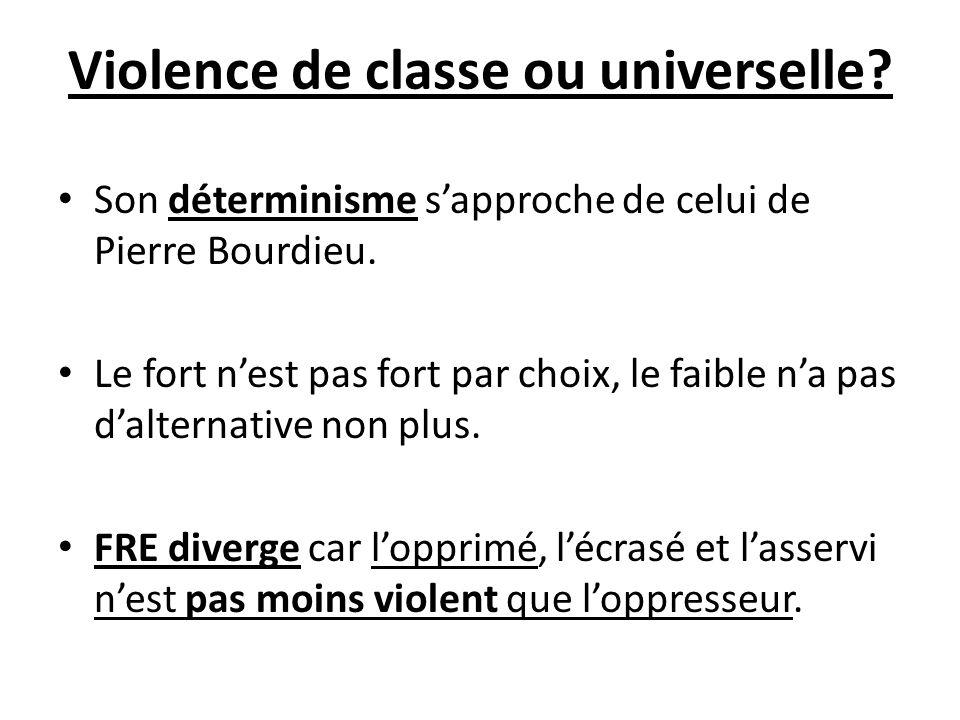 Violence de classe ou universelle