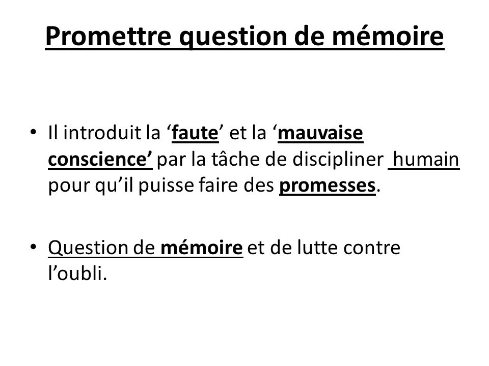 Promettre question de mémoire
