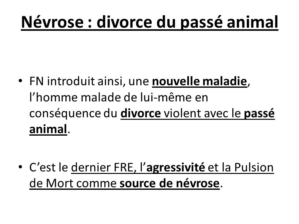 Névrose : divorce du passé animal