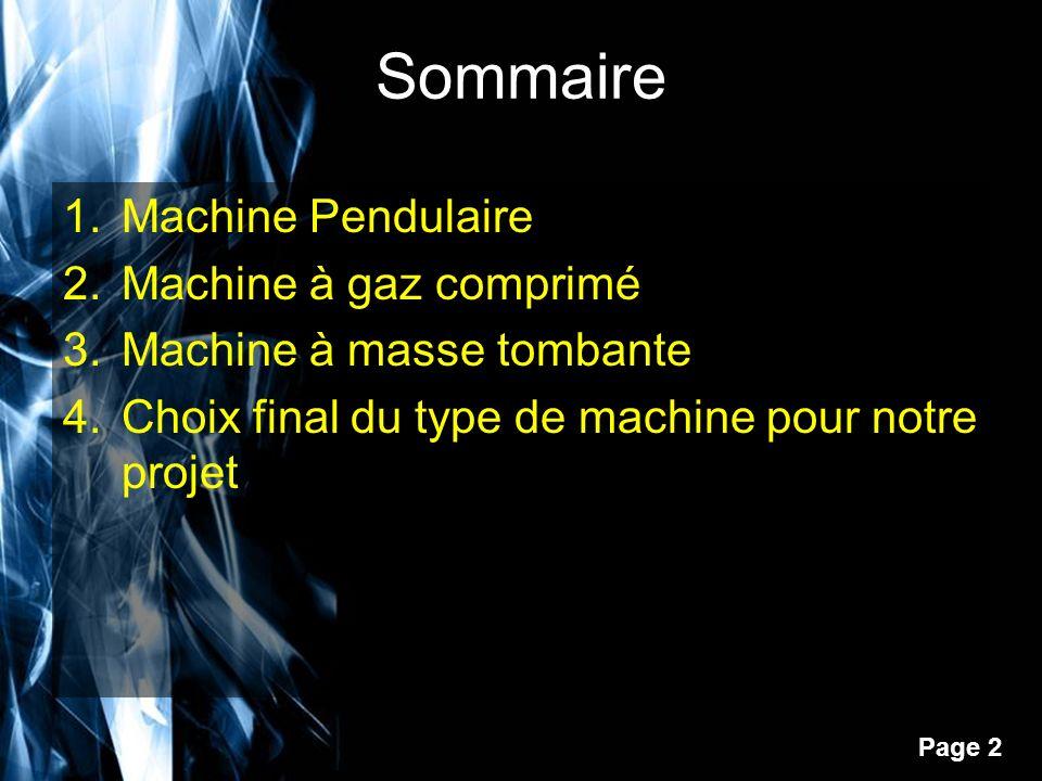 Sommaire Machine Pendulaire Machine à gaz comprimé