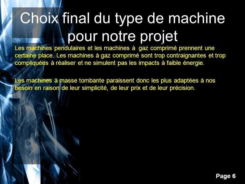 Choix final du type de machine pour notre projet