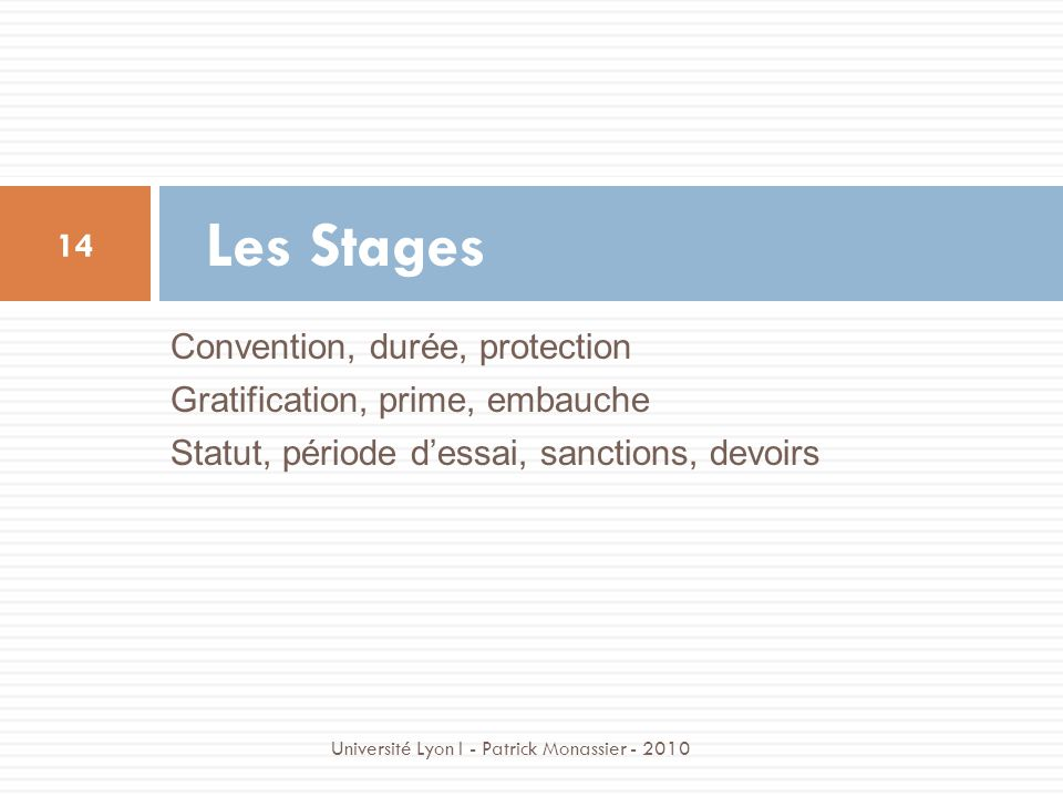 Les Stages Convention, durée, protection