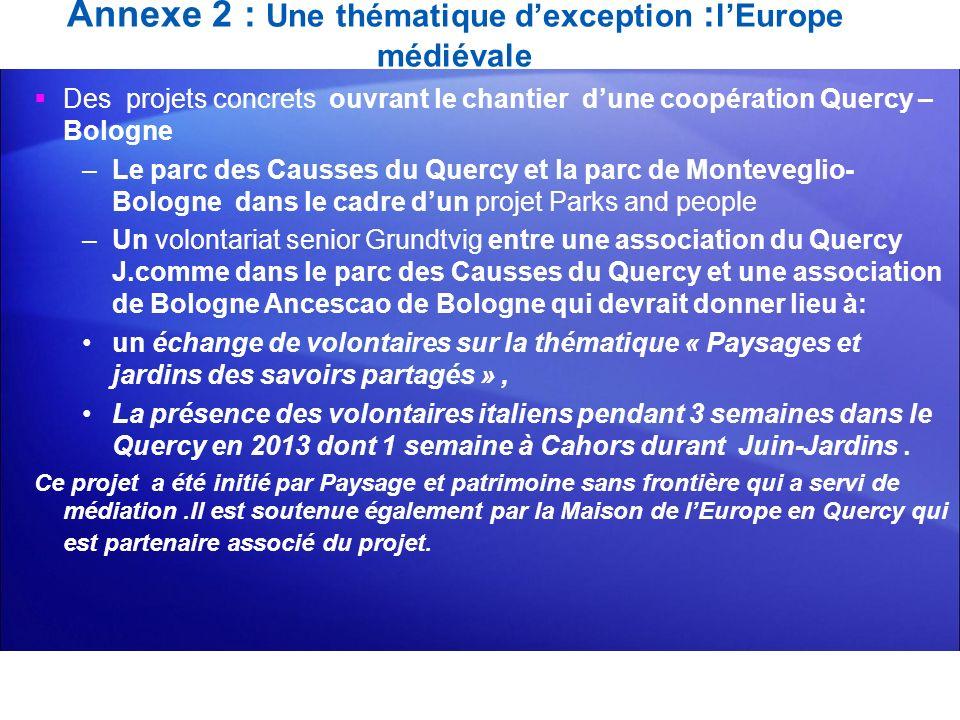 Annexe 2 : Une thématique d'exception :l'Europe médiévale