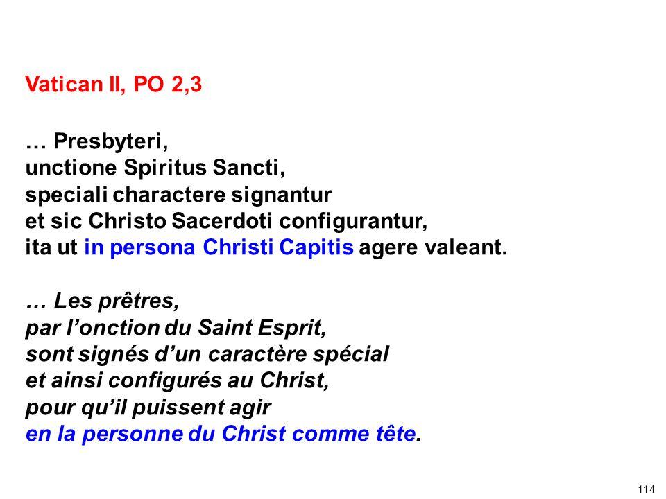 unctione Spiritus Sancti, speciali charactere signantur