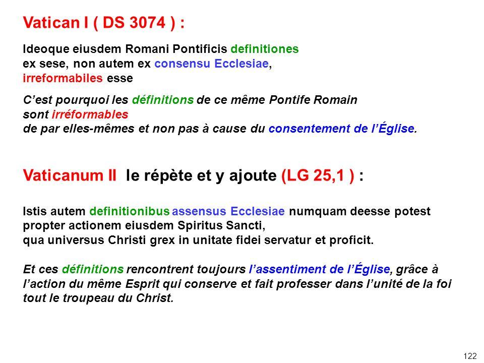 Vaticanum II le répète et y ajoute (LG 25,1 ) :