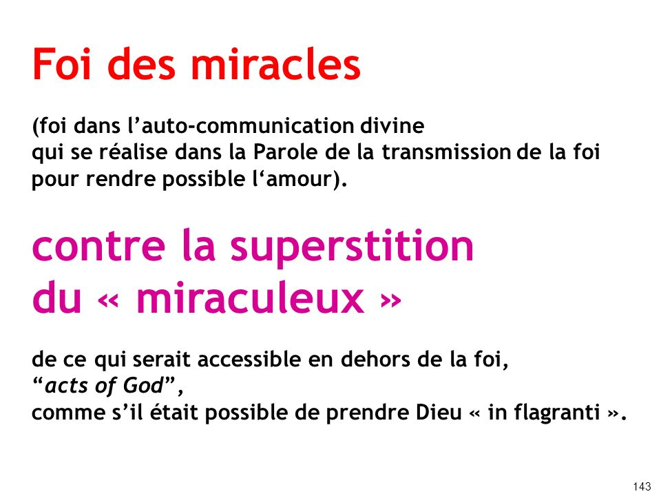 contre la superstition du « miraculeux »