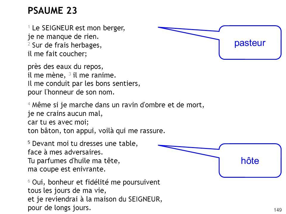 PSAUME 23 pasteur hôte 1 Le SEIGNEUR est mon berger,
