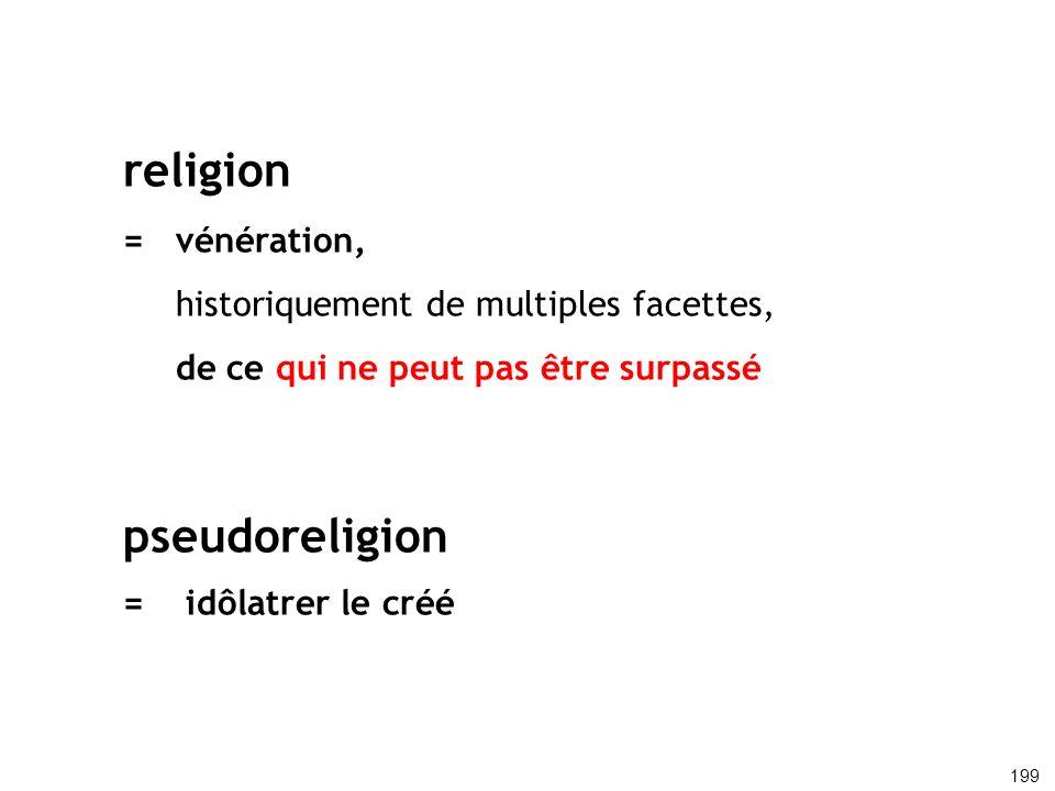 religion pseudoreligion = vénération,