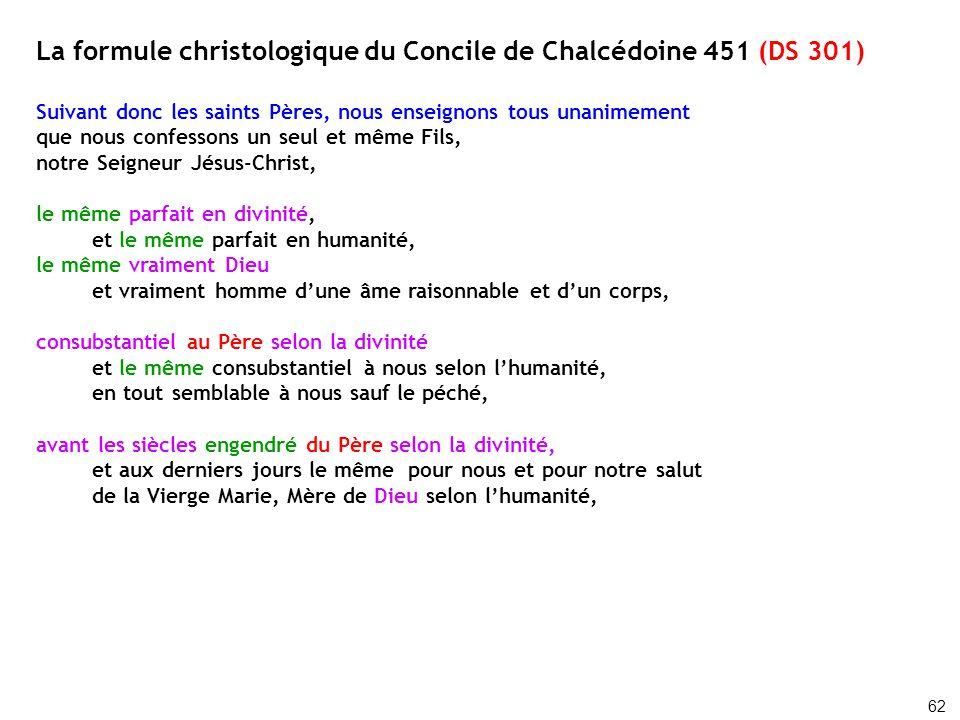 La formule christologique du Concile de Chalcédoine 451 (DS 301)