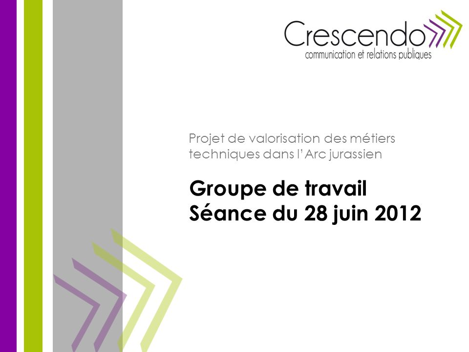 Groupe de travail Séance du 28 juin 2012