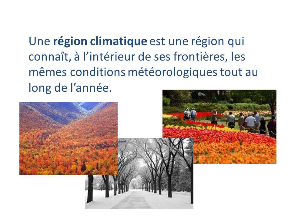 Une région climatique est une région qui connaît, à l'intérieur de ses frontières, les mêmes conditions météorologiques tout au long de l'année.