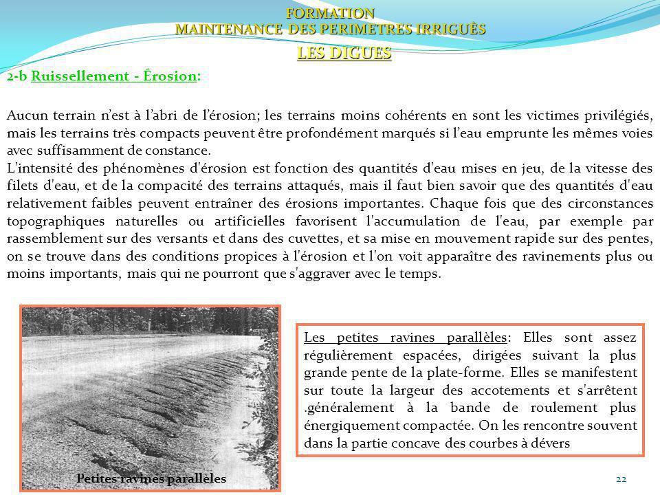MAINTENANCE DES PERIMETRES IRRIGUÈS Petites ravines parallèles
