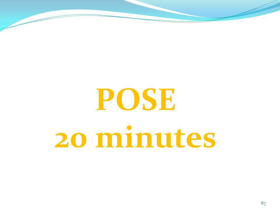 POSE 20 minutes