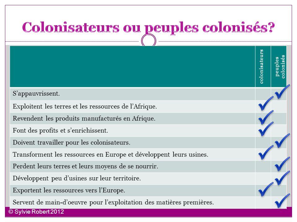 Colonisateurs ou peuples colonisés