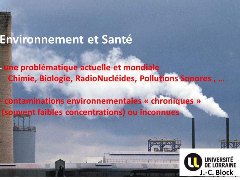 Environnement et Santé - une problématique actuelle et mondiale