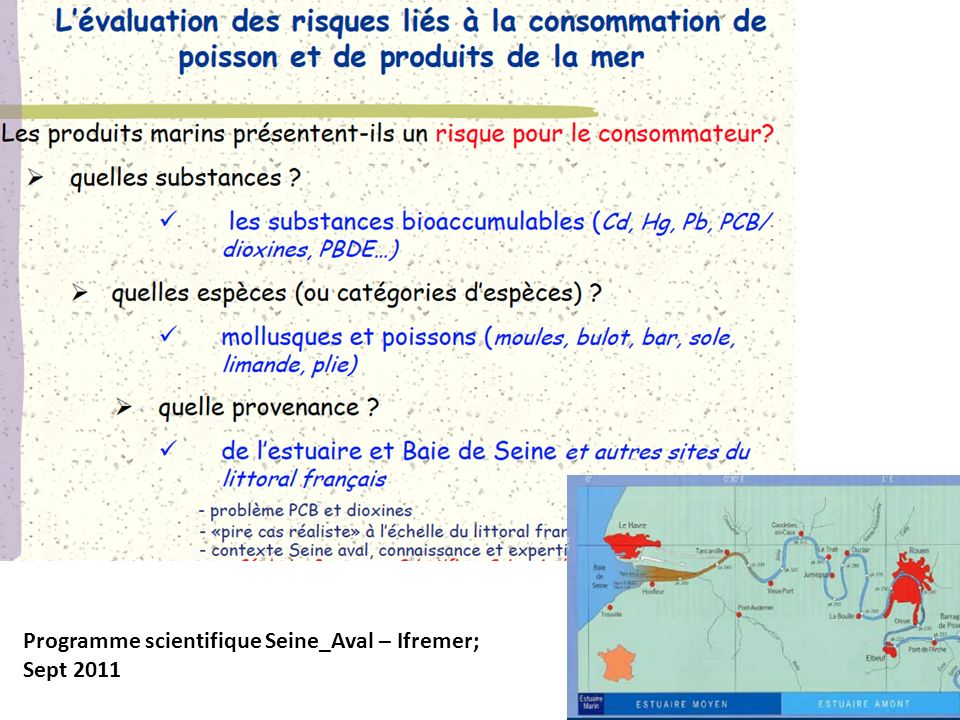 Programme scientifique Seine_Aval – Ifremer; Sept 2011