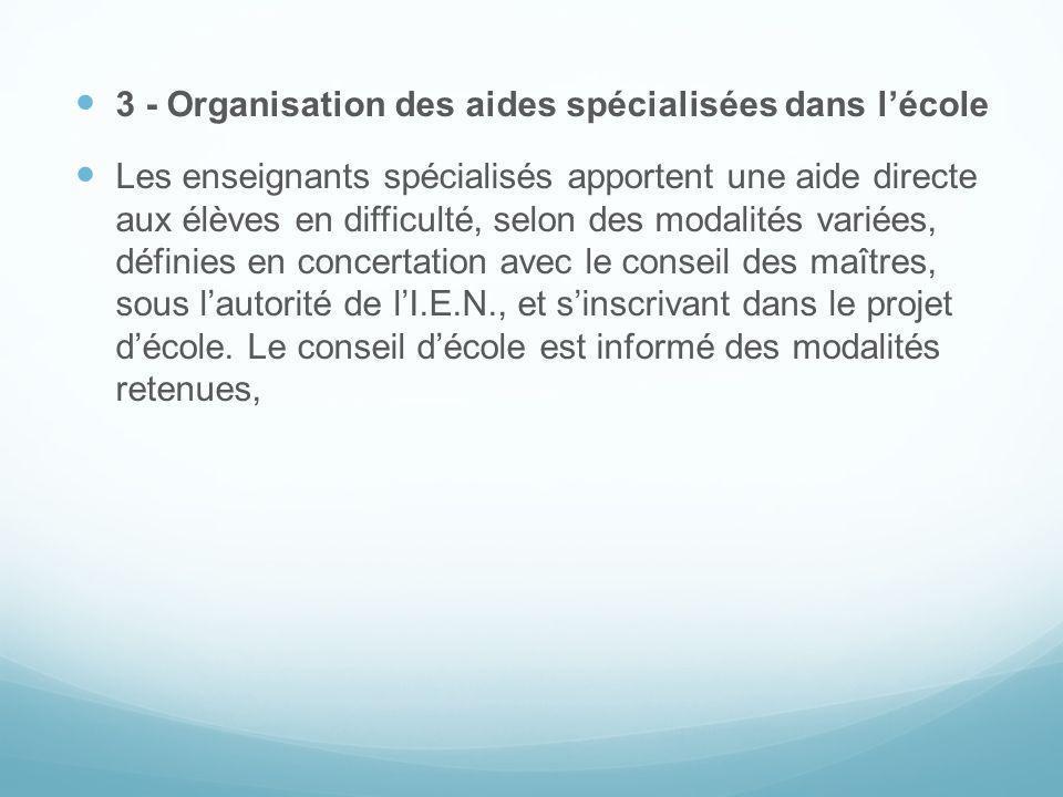3 - Organisation des aides spécialisées dans l'école