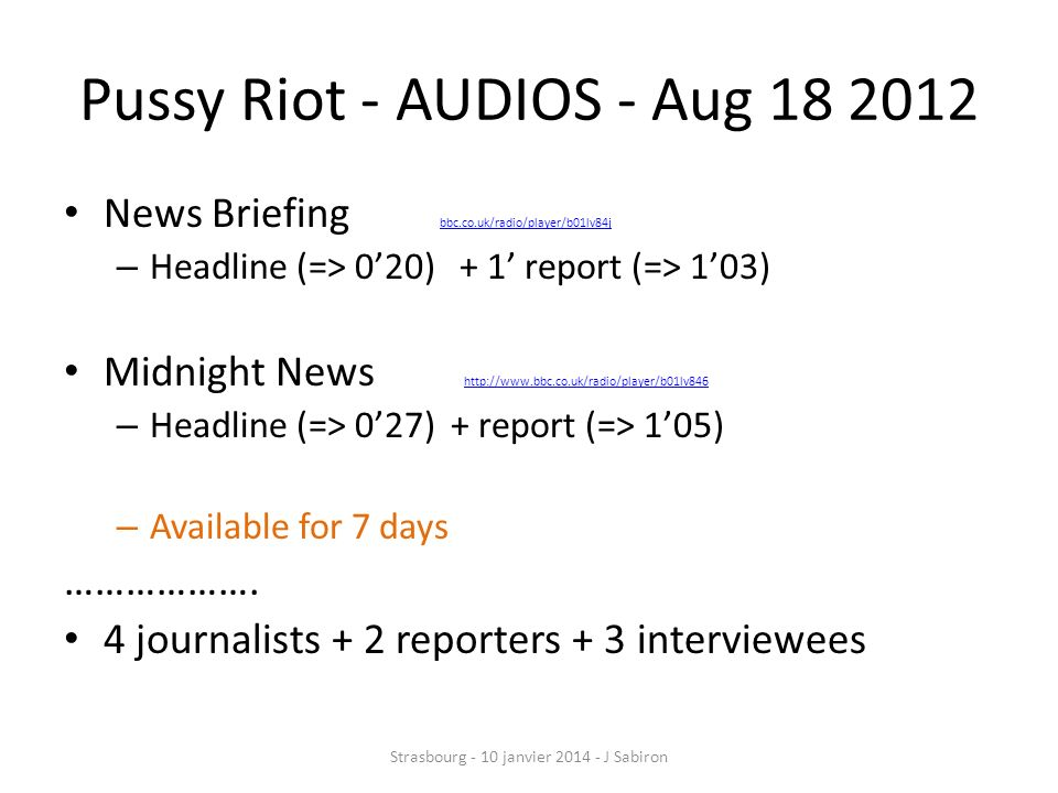 Pussy Riot - AUDIOS - Aug 18 2012