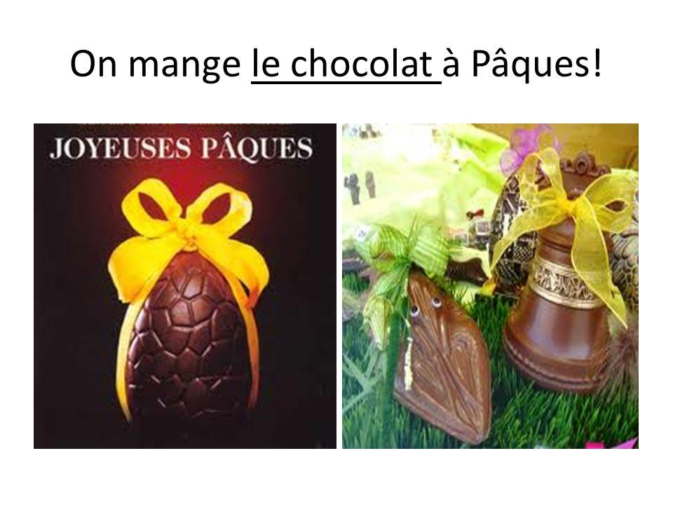 On mange le chocolat à Pâques!
